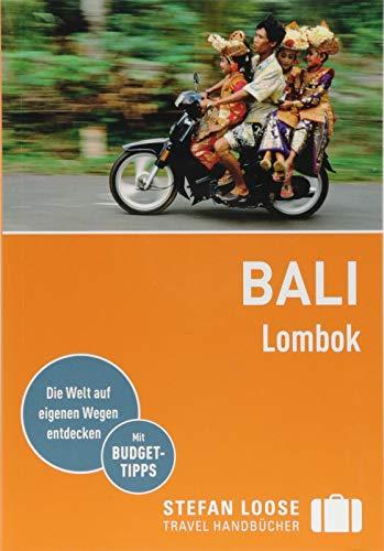 Stefan Loose Reiseführer Bali, Lombok: mit Reiseatlas (Stefan Loose Travel...