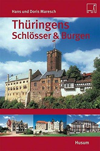 Thüringens Schlösser und Burgen