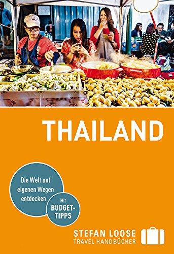 Stefan Loose Reiseführer Thailand: mit Reiseatlas (Stefan Loose Travel...