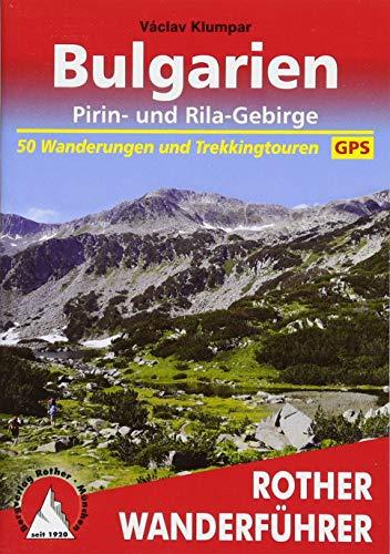 Bulgarien - Pirin- und Rila-Gebirge: 50 Wanderungen und Trekkingtouren. Mit...