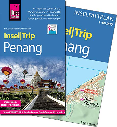 Reise Know-How InselTrip Penang: Reiseführer mit Insel-Faltplan und kostenloser...