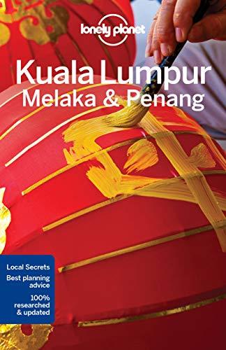 Lonely Planet Kuala Lumpur, Melaka & Penang (City Guide)