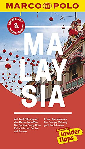 MARCO POLO Reiseführer Malaysia: Reisen mit Insider-Tipps. Inklusive...