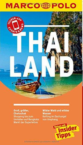 MARCO POLO Reiseführer Thailand: Reisen mit Insider-Tipps. Inklusive...