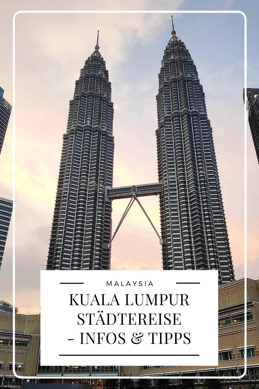 Kuala Lumpur Städtereise - Pinterest Pin