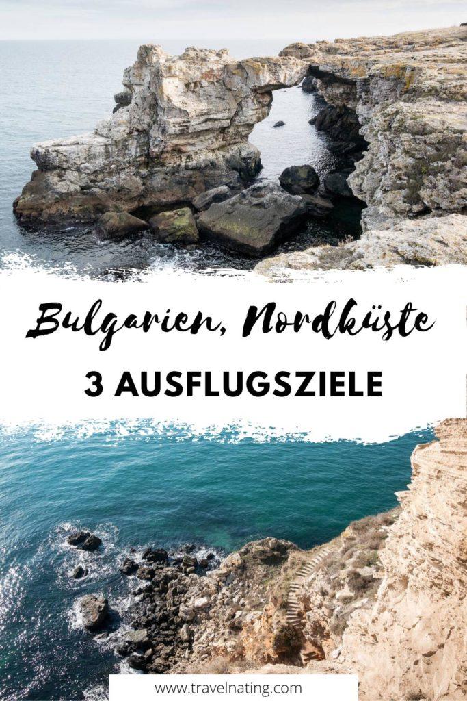 Ausflugsziele Bulgarien Nordküste - Pinterest Pin