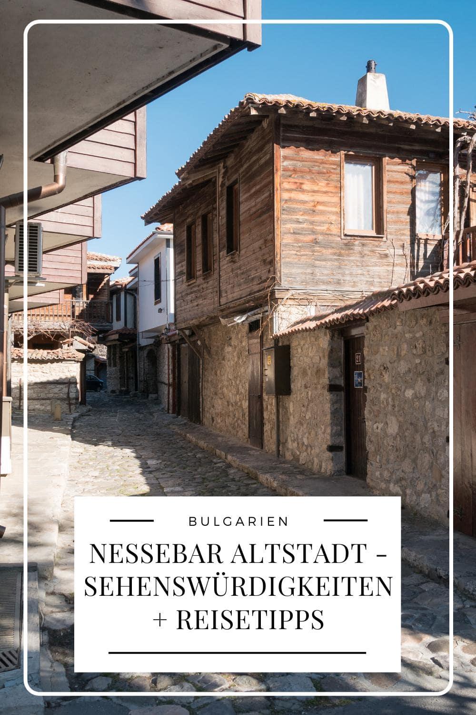 Nessebar Altstadt - Pinterest Pin