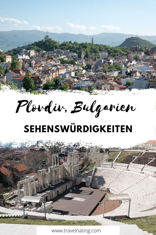 10+ Sehenswürdigkeiten in Plovdiv - Pinterest Pin